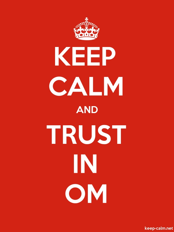 KEEP CALM AND TRUST IN OM - white/red - Default (600x800)