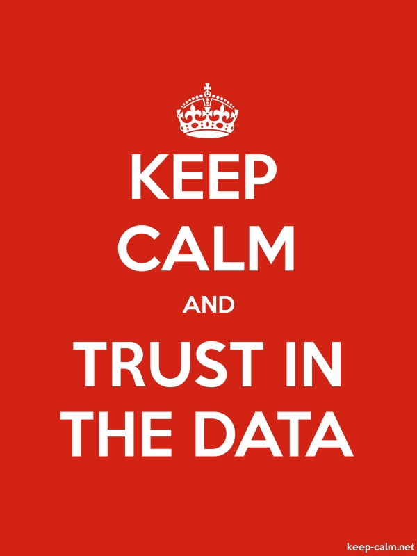 KEEP CALM AND TRUST IN THE DATA - white/red - Default (600x800)