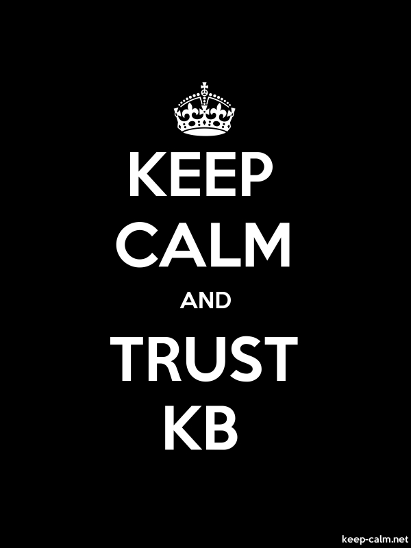 KEEP CALM AND TRUST KB - white/black - Default (600x800)