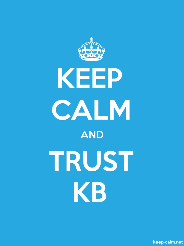 KEEP CALM AND TRUST KB - white/blue - Default (600x800)