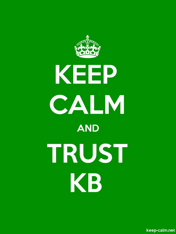 KEEP CALM AND TRUST KB - white/green - Default (600x800)