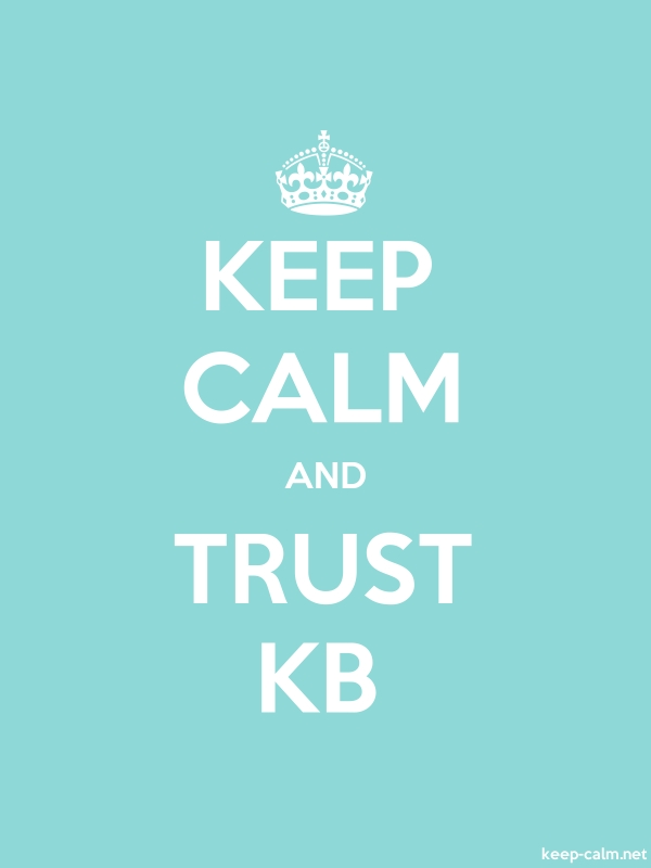 KEEP CALM AND TRUST KB - white/lightblue - Default (600x800)