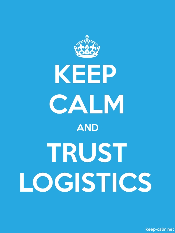 KEEP CALM AND TRUST LOGISTICS - white/blue - Default (600x800)