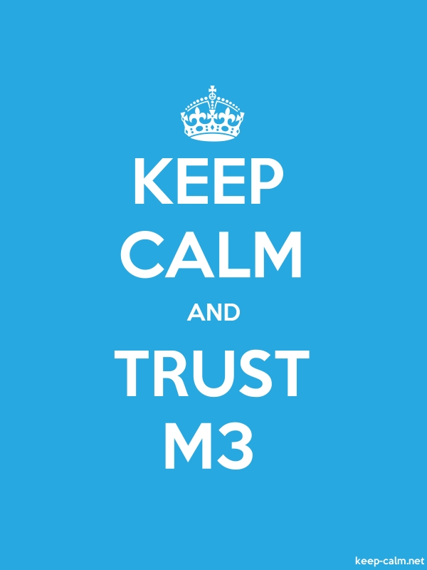 KEEP CALM AND TRUST M3 - white/blue - Default (600x800)