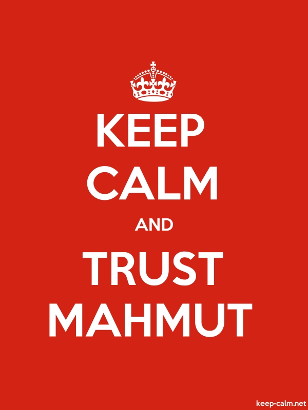 KEEP CALM AND TRUST MAHMUT - white/red - Default (600x800)