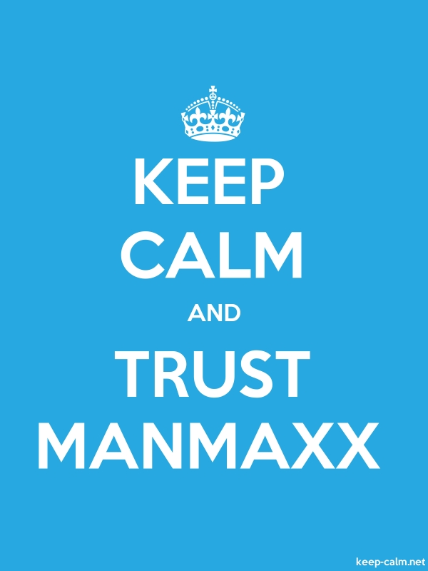 KEEP CALM AND TRUST MANMAXX - white/blue - Default (600x800)