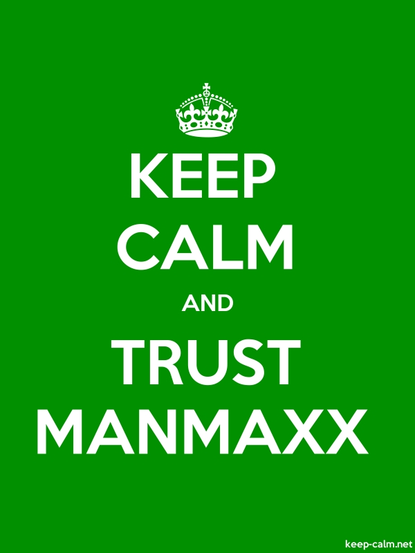 KEEP CALM AND TRUST MANMAXX - white/green - Default (600x800)