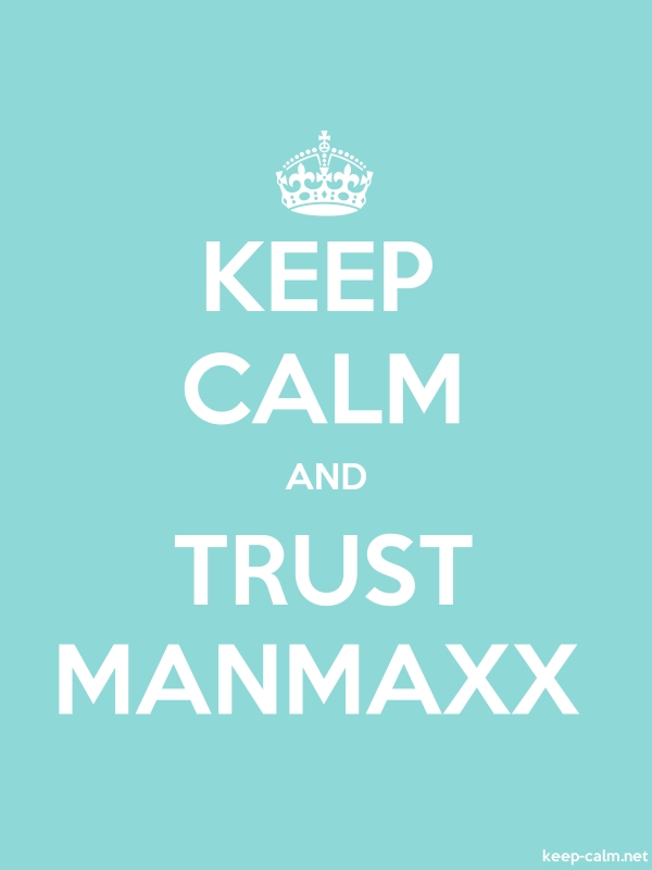 KEEP CALM AND TRUST MANMAXX - white/lightblue - Default (600x800)