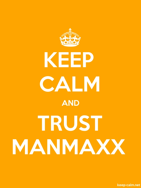 KEEP CALM AND TRUST MANMAXX - white/orange - Default (600x800)
