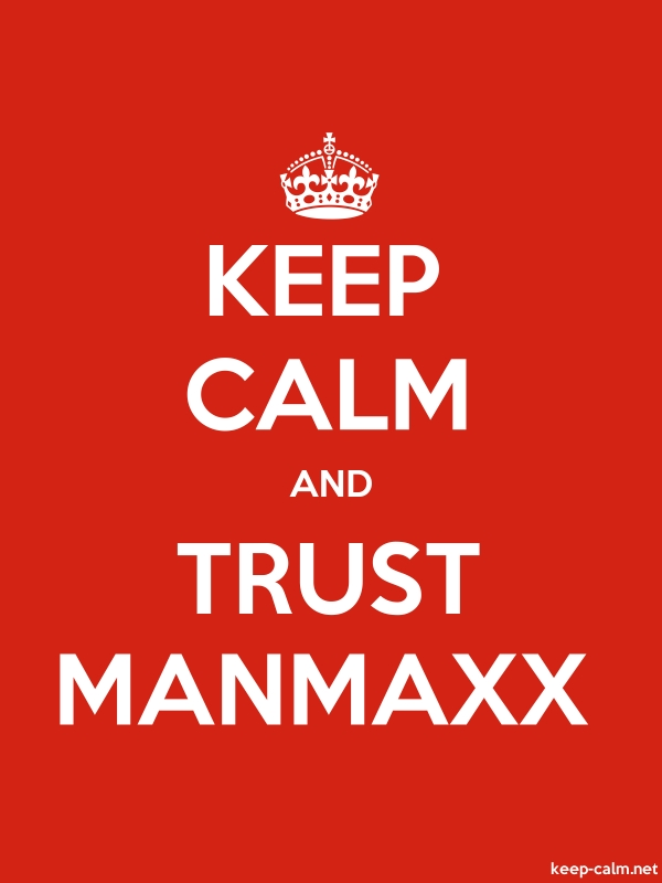 KEEP CALM AND TRUST MANMAXX - white/red - Default (600x800)