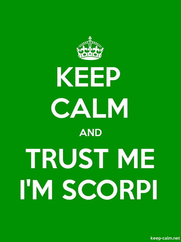 KEEP CALM AND TRUST ME I'M SCORPI - white/green - Default (600x800)