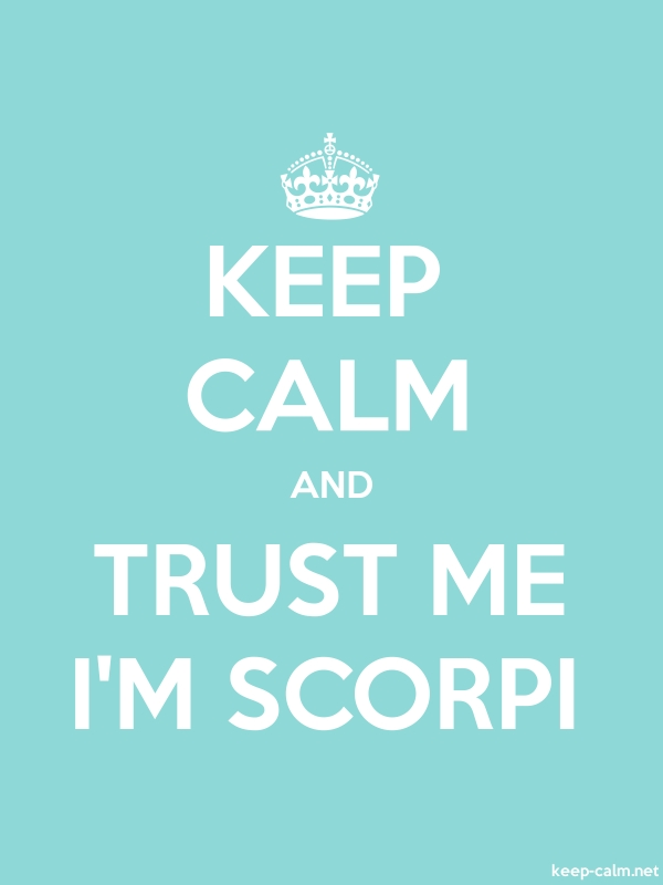 KEEP CALM AND TRUST ME I'M SCORPI - white/lightblue - Default (600x800)