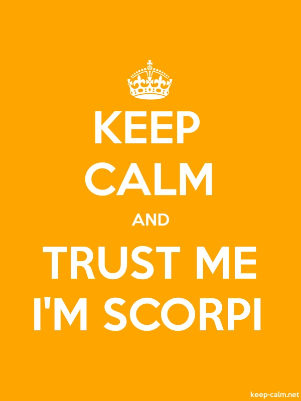 KEEP CALM AND TRUST ME I'M SCORPI - white/orange - Default (600x800)