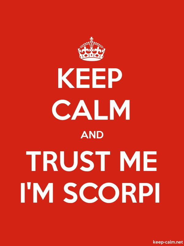 KEEP CALM AND TRUST ME I'M SCORPI - white/red - Default (600x800)