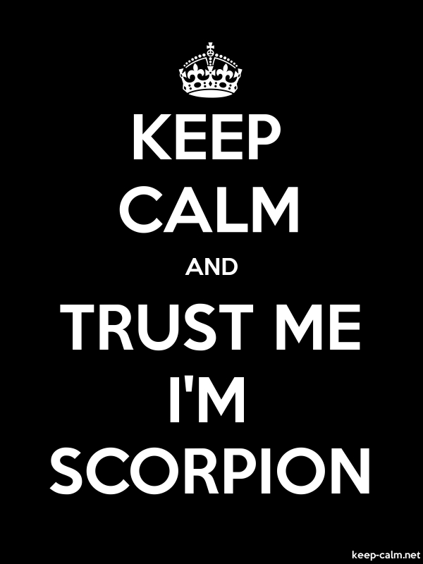 KEEP CALM AND TRUST ME I'M SCORPION - white/black - Default (600x800)