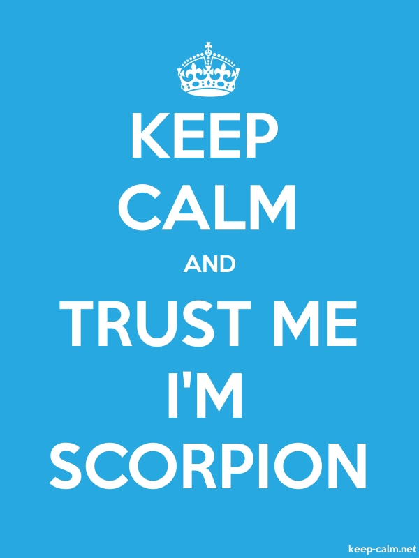 KEEP CALM AND TRUST ME I'M SCORPION - white/blue - Default (600x800)