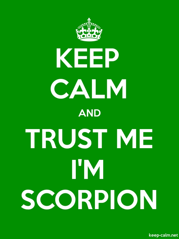 KEEP CALM AND TRUST ME I'M SCORPION - white/green - Default (600x800)