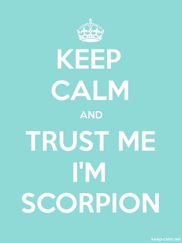 KEEP CALM AND TRUST ME I'M SCORPION - white/lightblue - Default (600x800)
