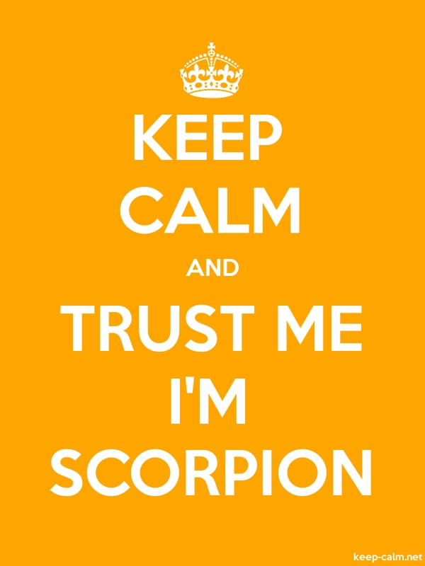 KEEP CALM AND TRUST ME I'M SCORPION - white/orange - Default (600x800)