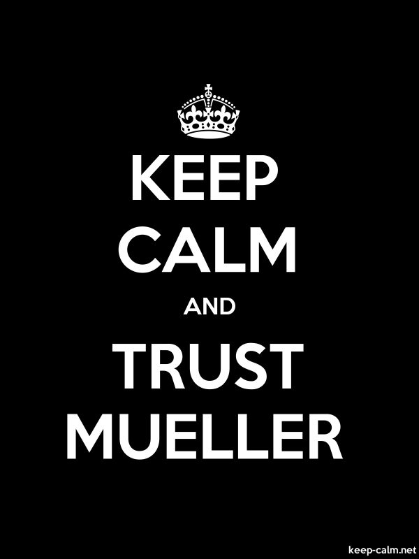 KEEP CALM AND TRUST MUELLER - white/black - Default (600x800)