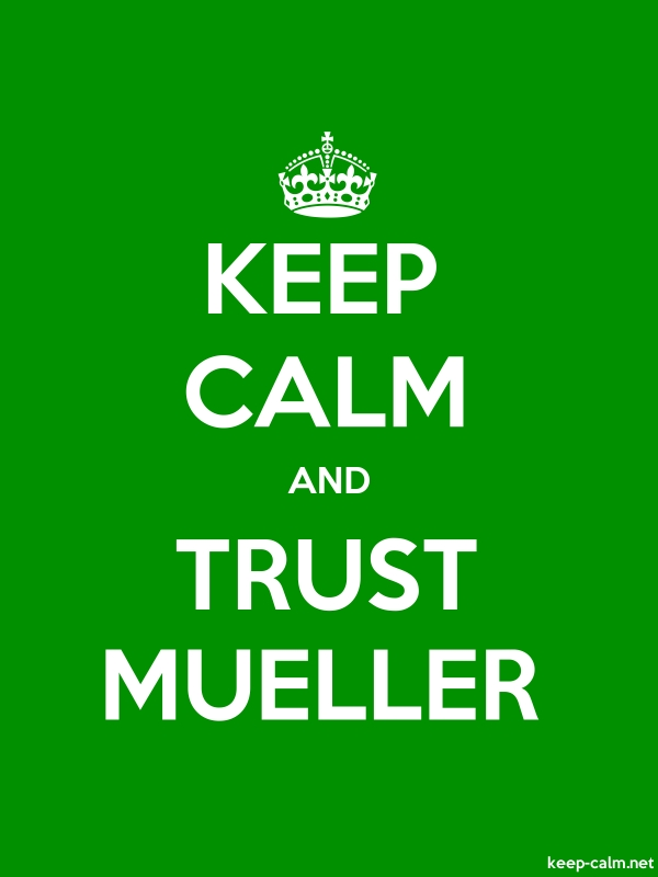 KEEP CALM AND TRUST MUELLER - white/green - Default (600x800)