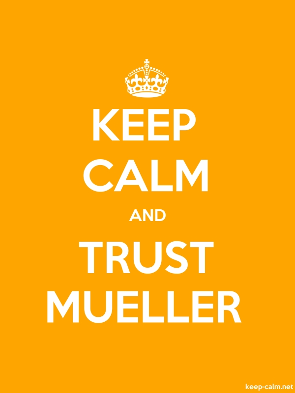 KEEP CALM AND TRUST MUELLER - white/orange - Default (600x800)
