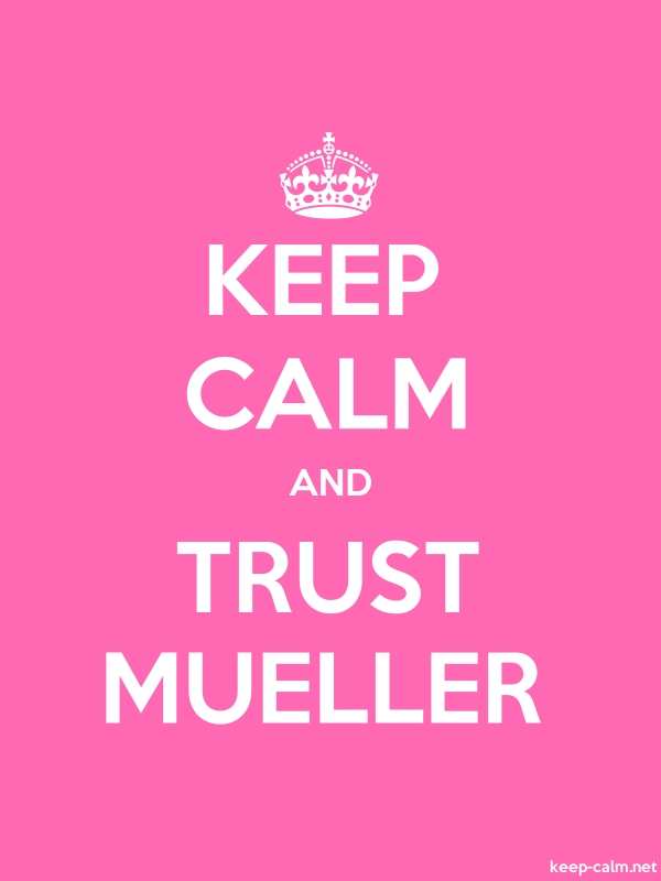 KEEP CALM AND TRUST MUELLER - white/pink - Default (600x800)
