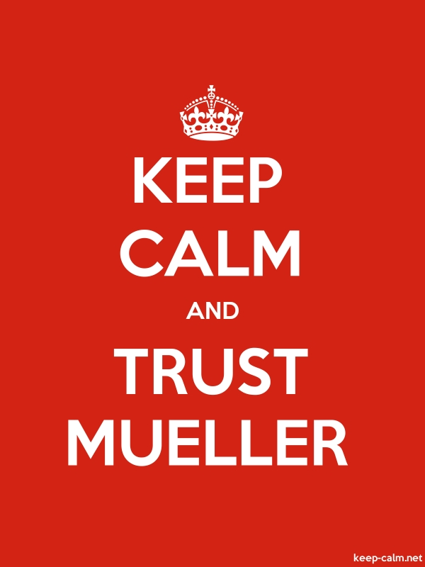 KEEP CALM AND TRUST MUELLER - white/red - Default (600x800)