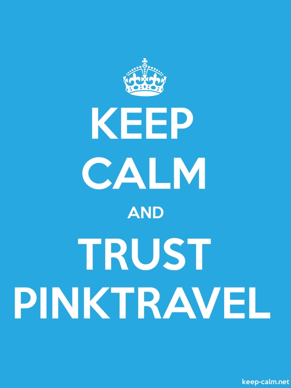 KEEP CALM AND TRUST PINKTRAVEL - white/blue - Default (600x800)