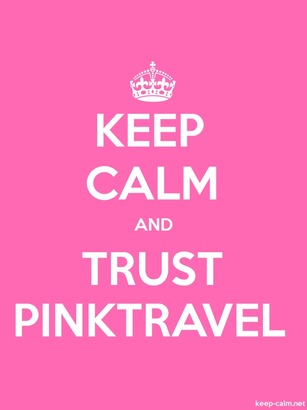 KEEP CALM AND TRUST PINKTRAVEL - white/pink - Default (600x800)