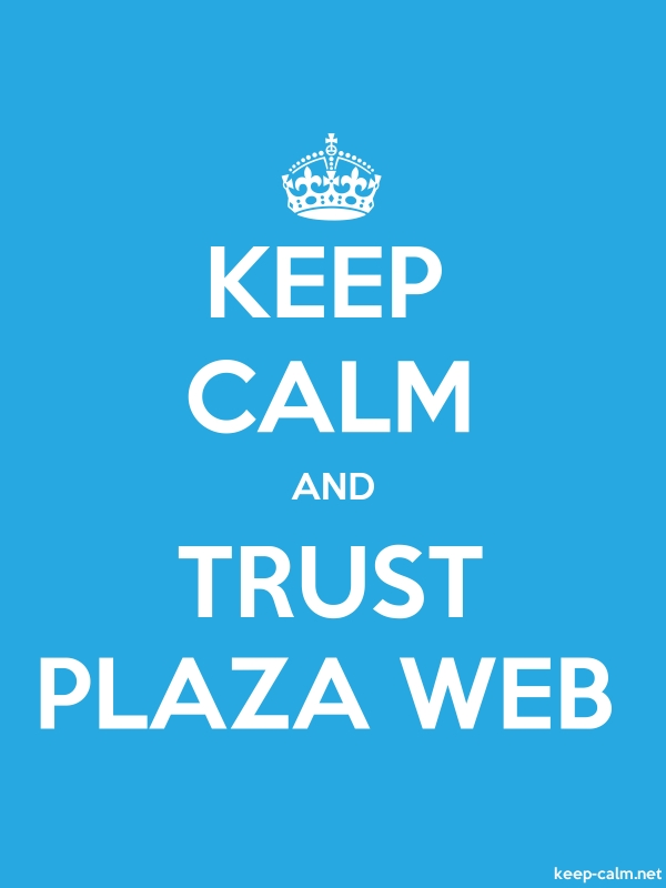 KEEP CALM AND TRUST PLAZA WEB - white/blue - Default (600x800)