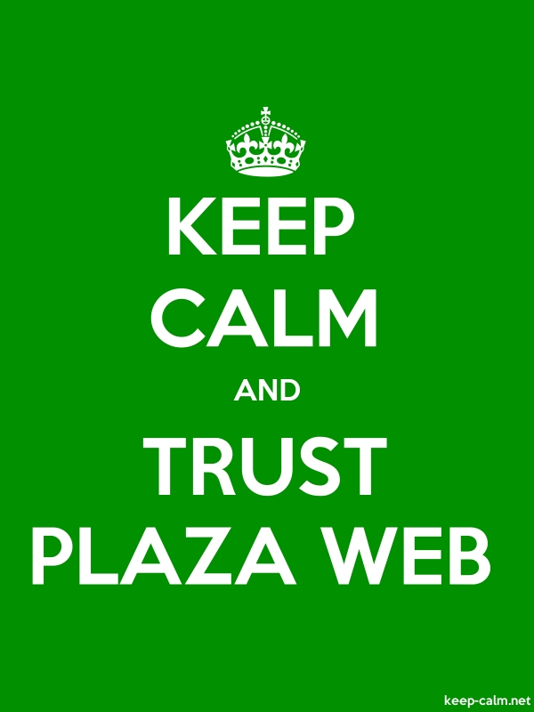KEEP CALM AND TRUST PLAZA WEB - white/green - Default (600x800)
