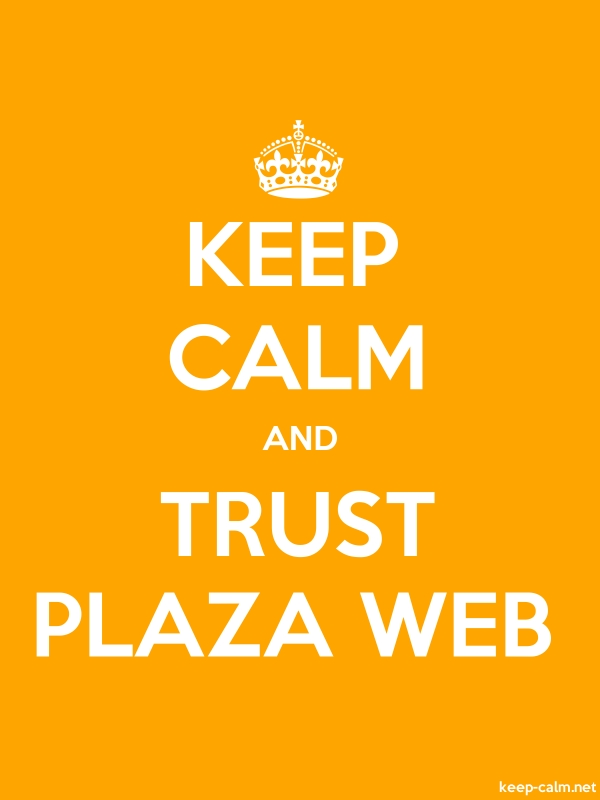 KEEP CALM AND TRUST PLAZA WEB - white/orange - Default (600x800)