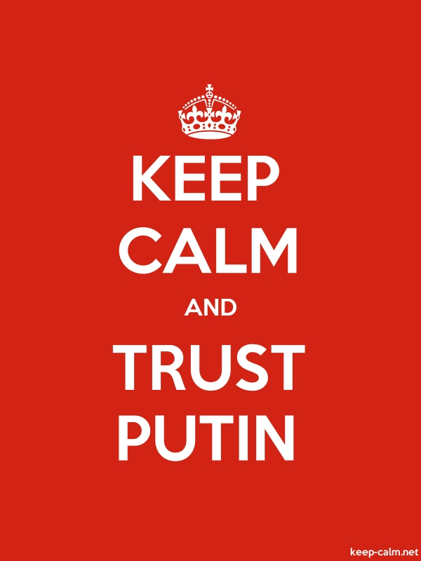 KEEP CALM AND TRUST PUTIN - white/red - Default (600x800)