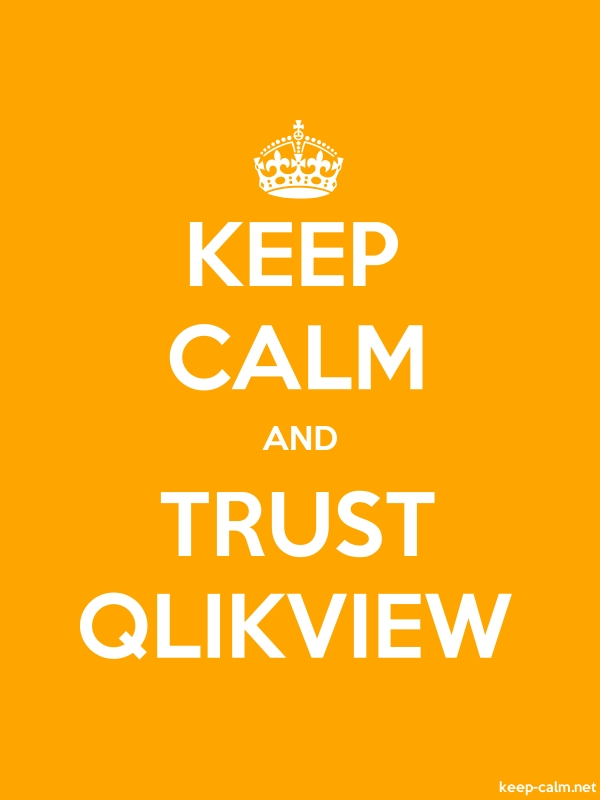 KEEP CALM AND TRUST QLIKVIEW - white/orange - Default (600x800)