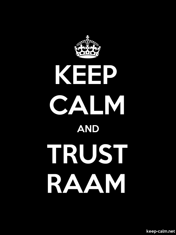 KEEP CALM AND TRUST RAAM - white/black - Default (600x800)