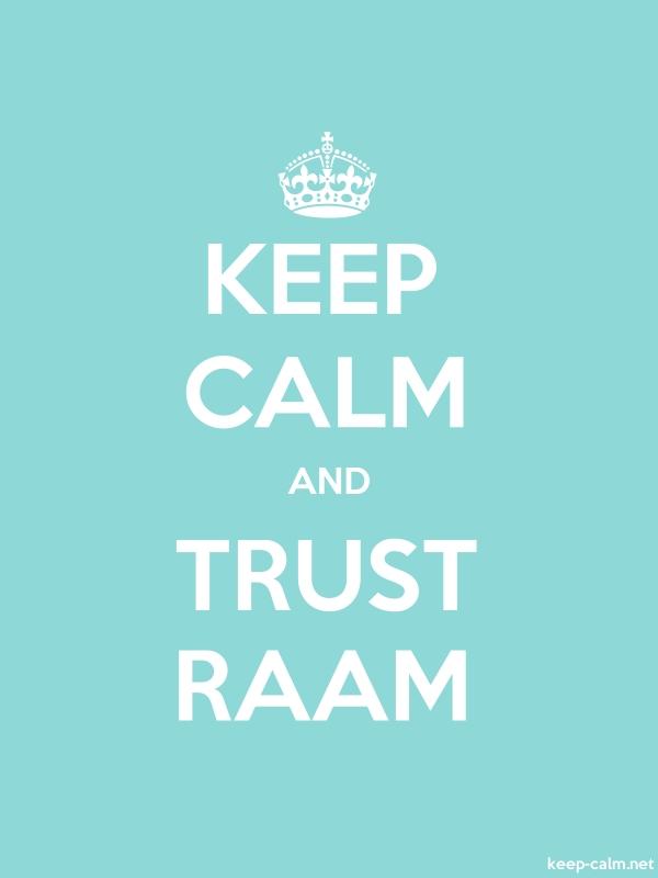 KEEP CALM AND TRUST RAAM - white/lightblue - Default (600x800)