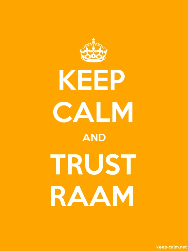 KEEP CALM AND TRUST RAAM - white/orange - Default (600x800)