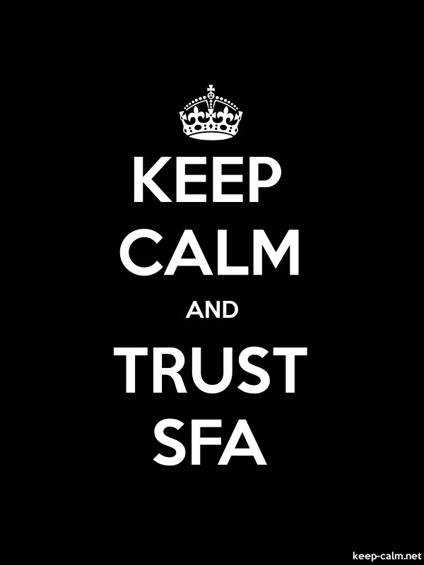 KEEP CALM AND TRUST SFA - white/black - Default (600x800)