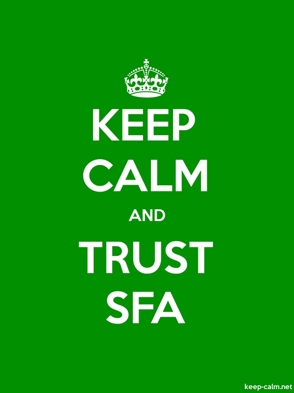 KEEP CALM AND TRUST SFA - white/green - Default (600x800)