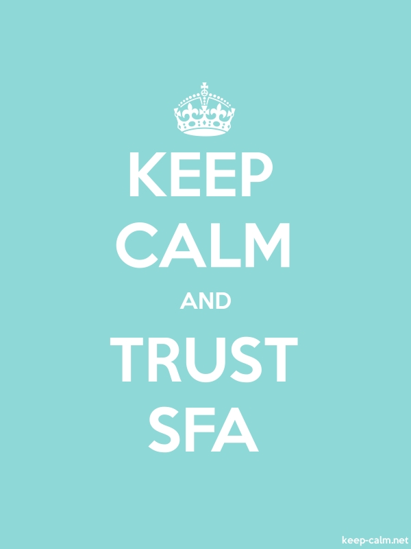 KEEP CALM AND TRUST SFA - white/lightblue - Default (600x800)