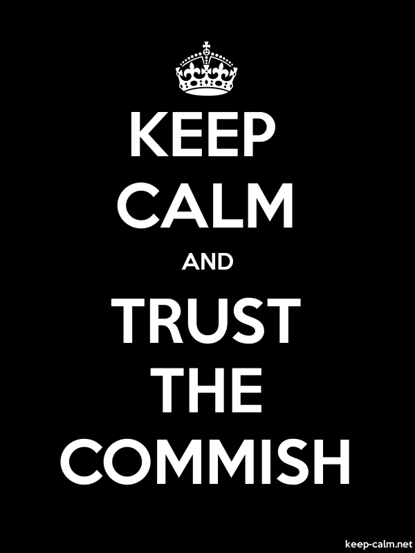 KEEP CALM AND TRUST THE COMMISH - white/black - Default (600x800)