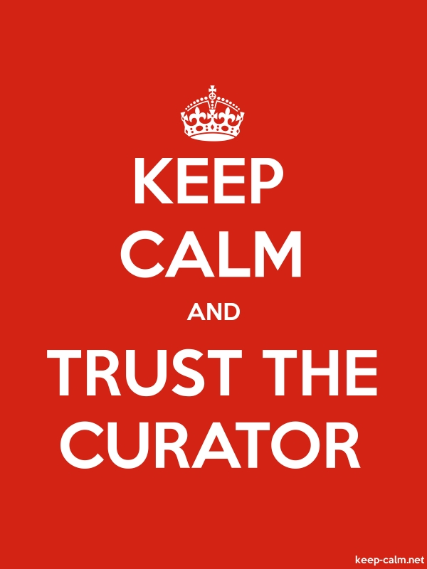 KEEP CALM AND TRUST THE CURATOR - white/red - Default (600x800)
