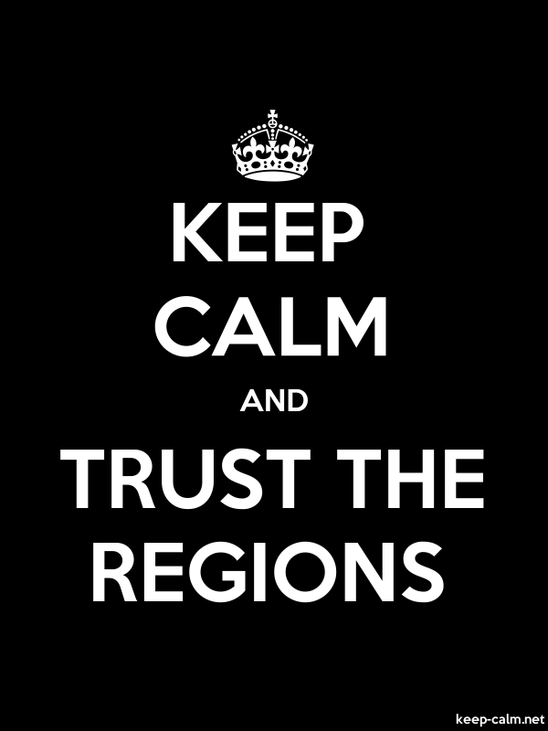 KEEP CALM AND TRUST THE REGIONS - white/black - Default (600x800)