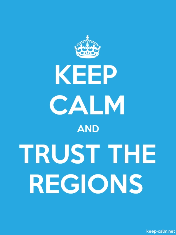 KEEP CALM AND TRUST THE REGIONS - white/blue - Default (600x800)