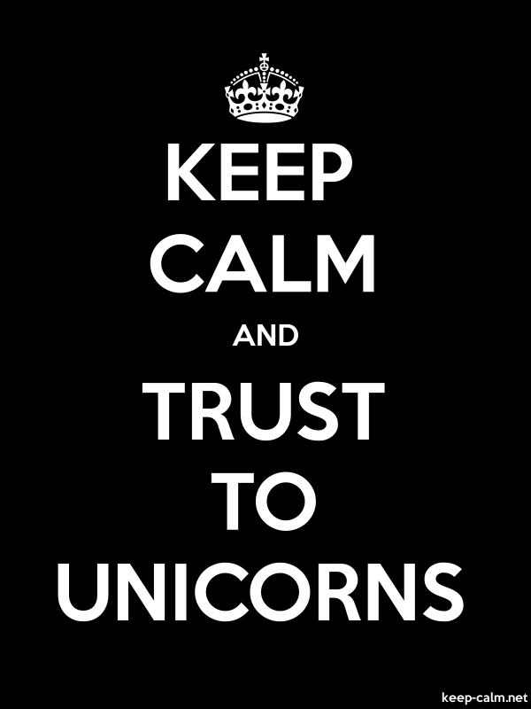 KEEP CALM AND TRUST TO UNICORNS - white/black - Default (600x800)