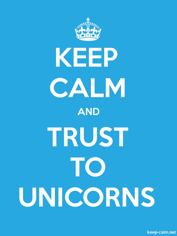 KEEP CALM AND TRUST TO UNICORNS - white/blue - Default (600x800)