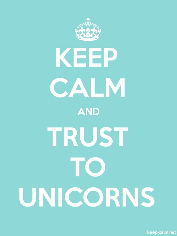 KEEP CALM AND TRUST TO UNICORNS - white/lightblue - Default (600x800)