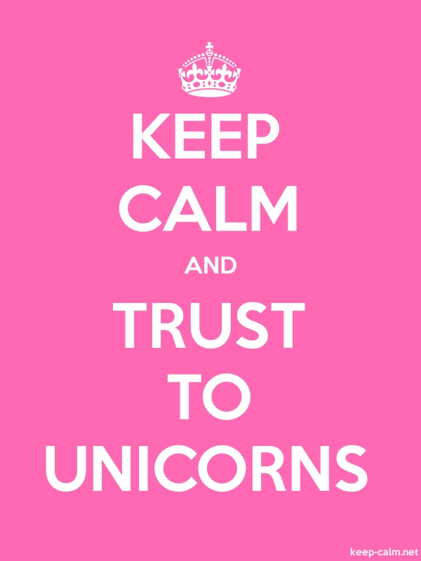 KEEP CALM AND TRUST TO UNICORNS - white/pink - Default (600x800)