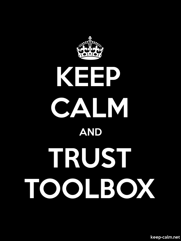 KEEP CALM AND TRUST TOOLBOX - white/black - Default (600x800)